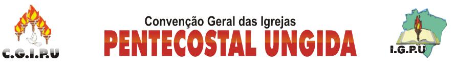 Convenção Geral das Igrejas Pentecostal Ungida